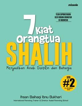 7 KIAT ORANGTUA SHALIH (REPUBLISH)