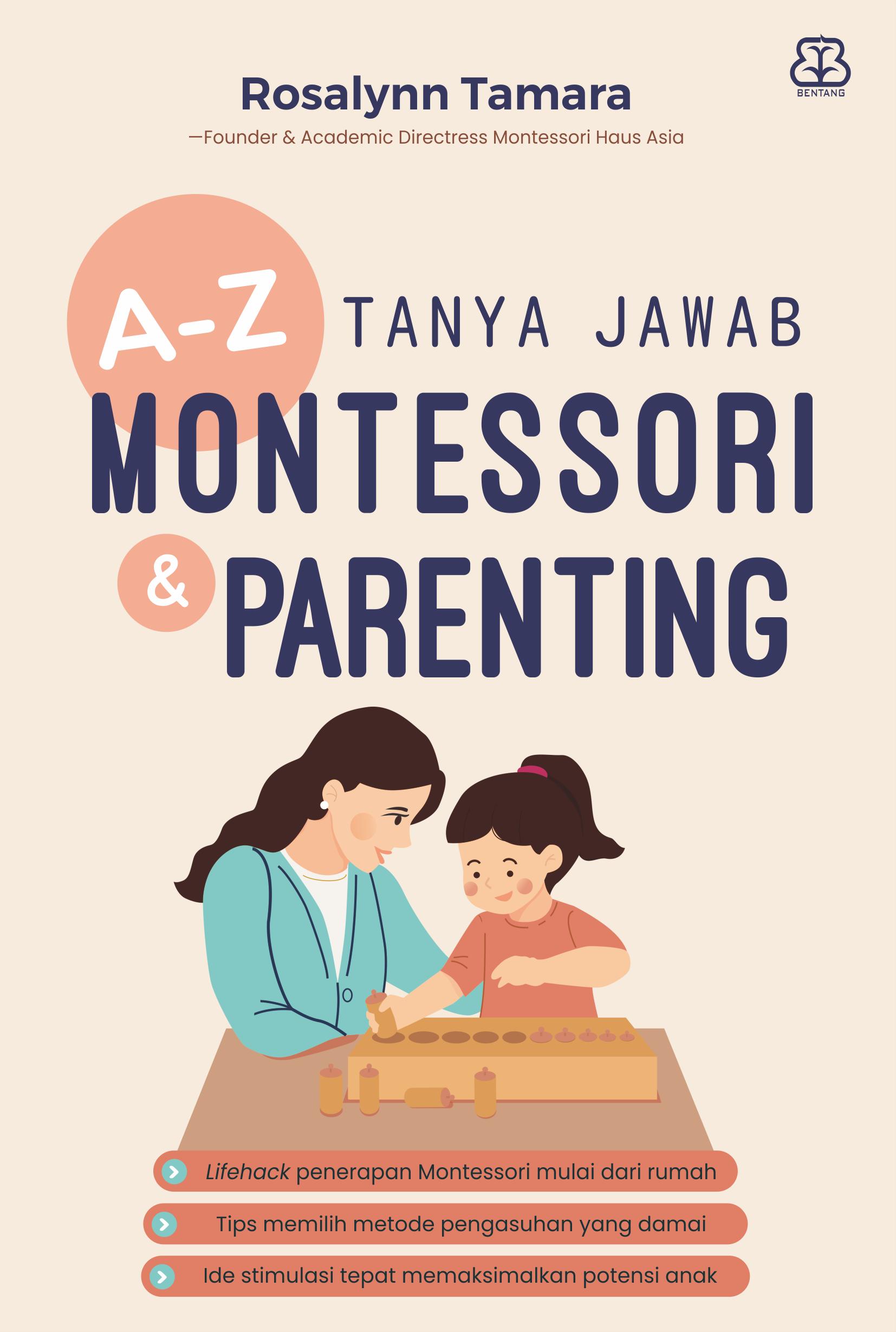 A-Z TANYA JAWAB MONTESSORI & PARENTING