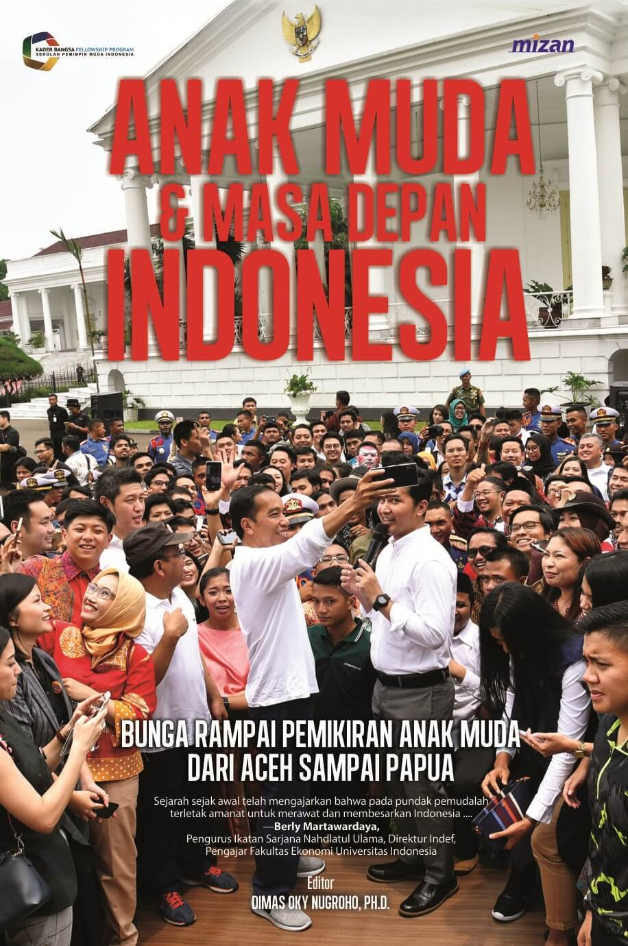 ANAK MUDA & MASA DEPAN INDONESIA