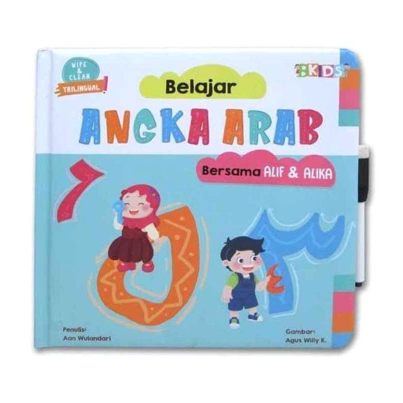 BBW: WIPE AND CLEAN.BELAJAR ANGKA ARAB BERSAMA ALIF & ALIKA (BOARDBOOK)