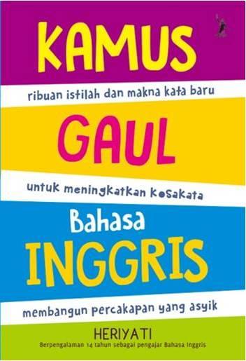 KAMUS GAUL BAHASA INGGRIS-NEW