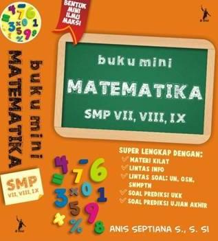 BUKU MINI MATEMATIKA SMP VII,VIII,IX