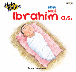 HALO BALITA: KISAH NABI IBRAHIM A.S. (BOARDBOOK)