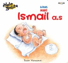 HALO BALITA: KISAH NABI ISMAIL A.S. (BOARDBOOK)