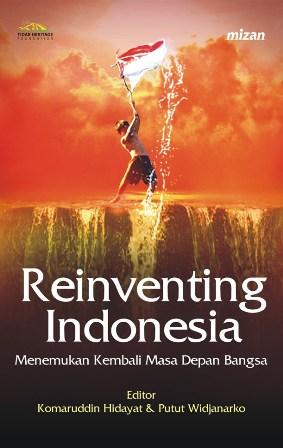 REINVENTING INDONESIA