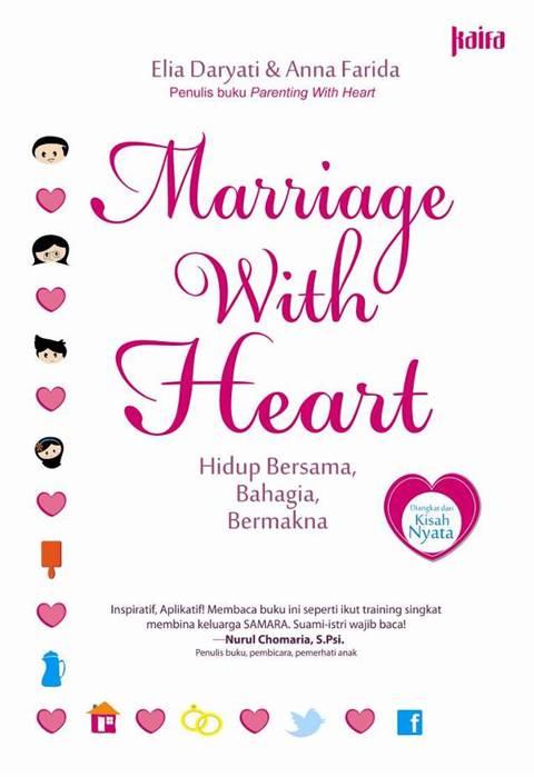 MARRIAGE WITH HEART: HIDUP BERSAMA BAHAGIA