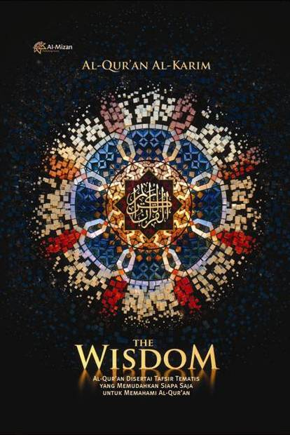AL QURAN ALKARIM THE WISDOM