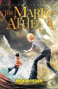 THE MARK OF ATHENA-THE HEROES #3
