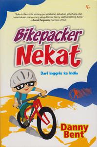 BIKEPACKER NEKAT DARI INGGRIS KE INDIA
