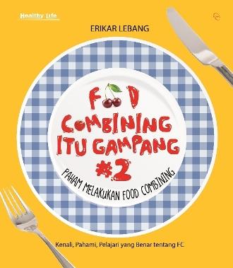 FOOD COMBINING ITU GAMPANG #2