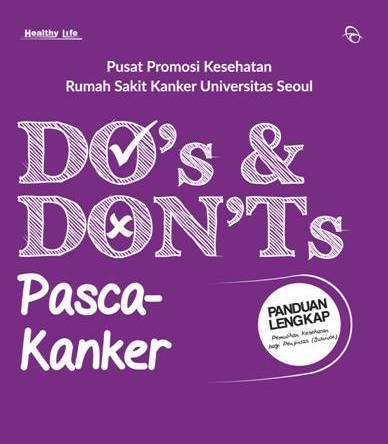 DOS & DONTS PASCA KANKER
