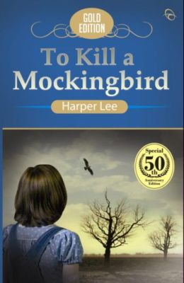 TO KILL A MOCKINGBIRD (GOLD EDITION)
