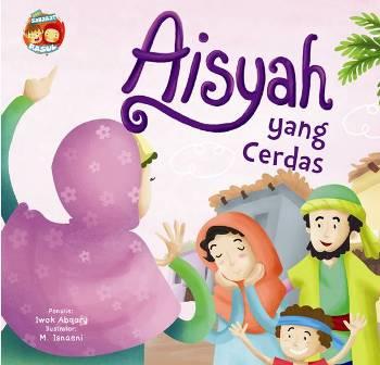 SERI SAHABAT RASUL: AISYAH YANG CERDAS (BOARDBOOK)
