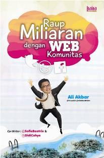 RAUP MILIARAN RUPIAH DENGAN WEB KOMUNITAS