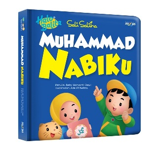HALO BALITA SALI SALIHA: MUHAMMAD NABIKU (BOARDBOOK)