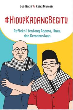 #HIDUP KADANG BEGITU