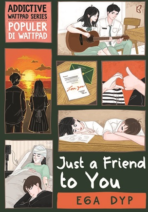 JUST A FRIEND TO YOU