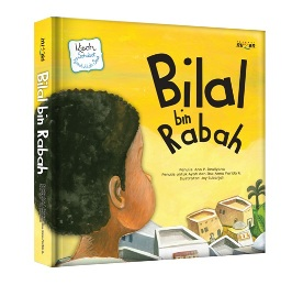 KISAH SAHABAT RASULULLAH SAW.: BILAL BIN RABAH (BOARDBOOK)