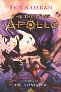 TRIALS OF APOLLO #4: THE TYRANTS TOMB
