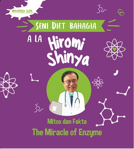 SENI DIET BAHAGIA ALA HIROMI SHINYA