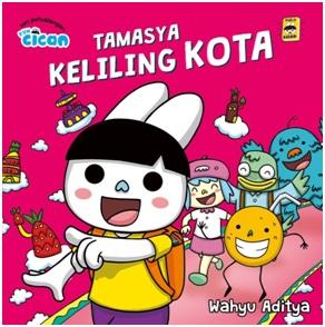 SERI FUN CICAN: TAMASYA KELILING KOTA (BOARDBOOK)-NEW