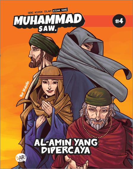 BBW: SKI KISAH NABI MUHAMMAD SAW #4: AL-AMIN YANG DAPAT DIPERCAYA