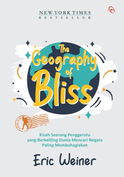 THE GEOGRAPHY OF BLISS (REPUBLISH-3)