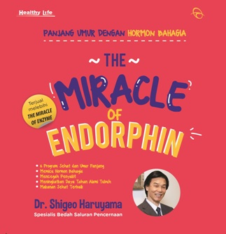 THE MIRACLE OF ENDORPHIN - (REPUBLISH - 2)