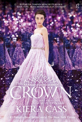 THE SELECTION SERIES #5: THE CROWN